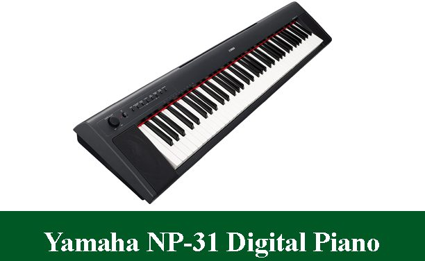 Yamaha NP-31 Digital Piano Review 2021