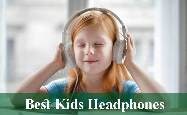 Best Headphones for Kids Reviews 2020