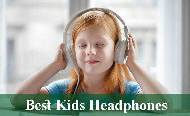 Best Headphones for Kids Reviews 2021